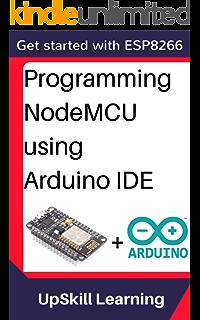 NodeMCU ESP8266 Communication Methods and Protocols : Programming