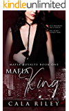 Mafia King (Mafia Royalty Book 1)