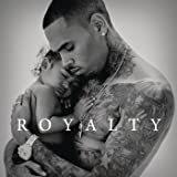 Royalty [Explicit]
