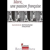 Marx, une passion française (Recherches)