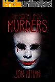 The Social Media Murders