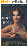 A Thread of Hope: A Sweet Christian Romance