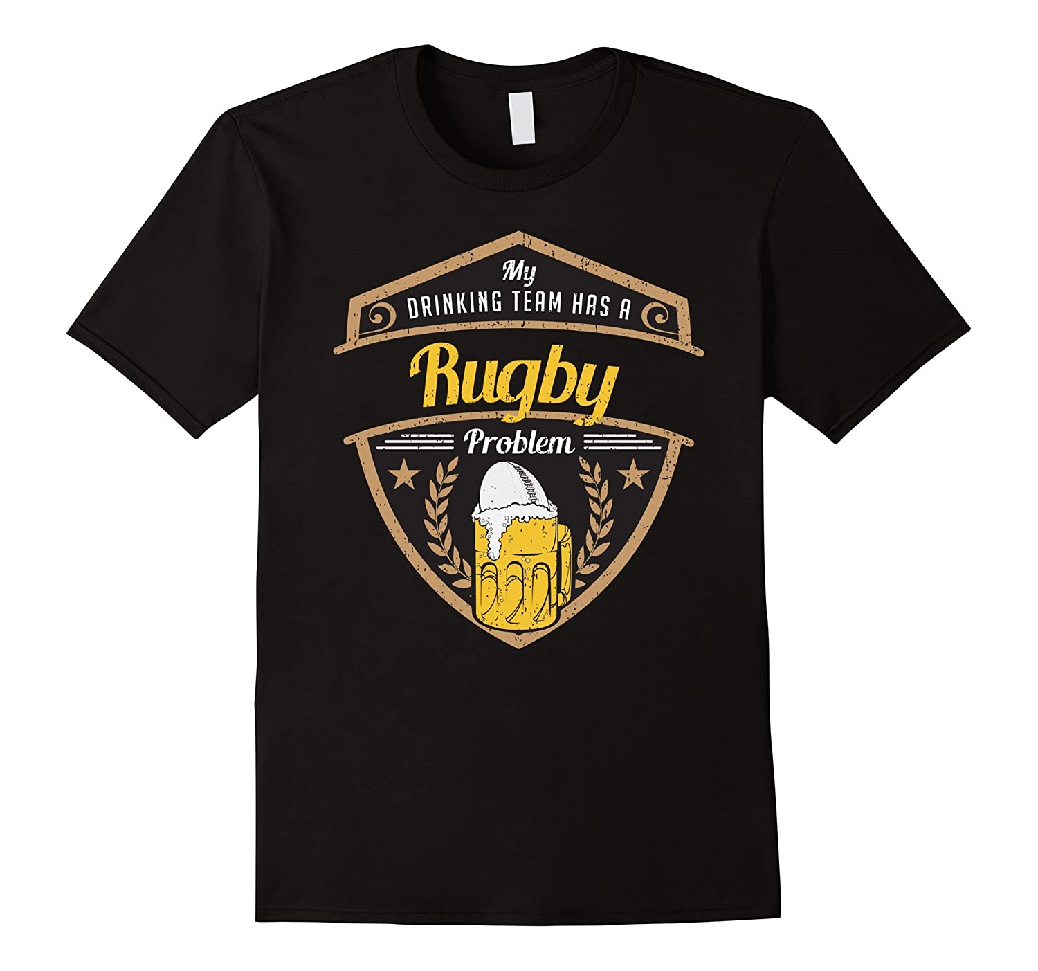 My Drinking Team Has A Rugby Problem T-shirt-CL