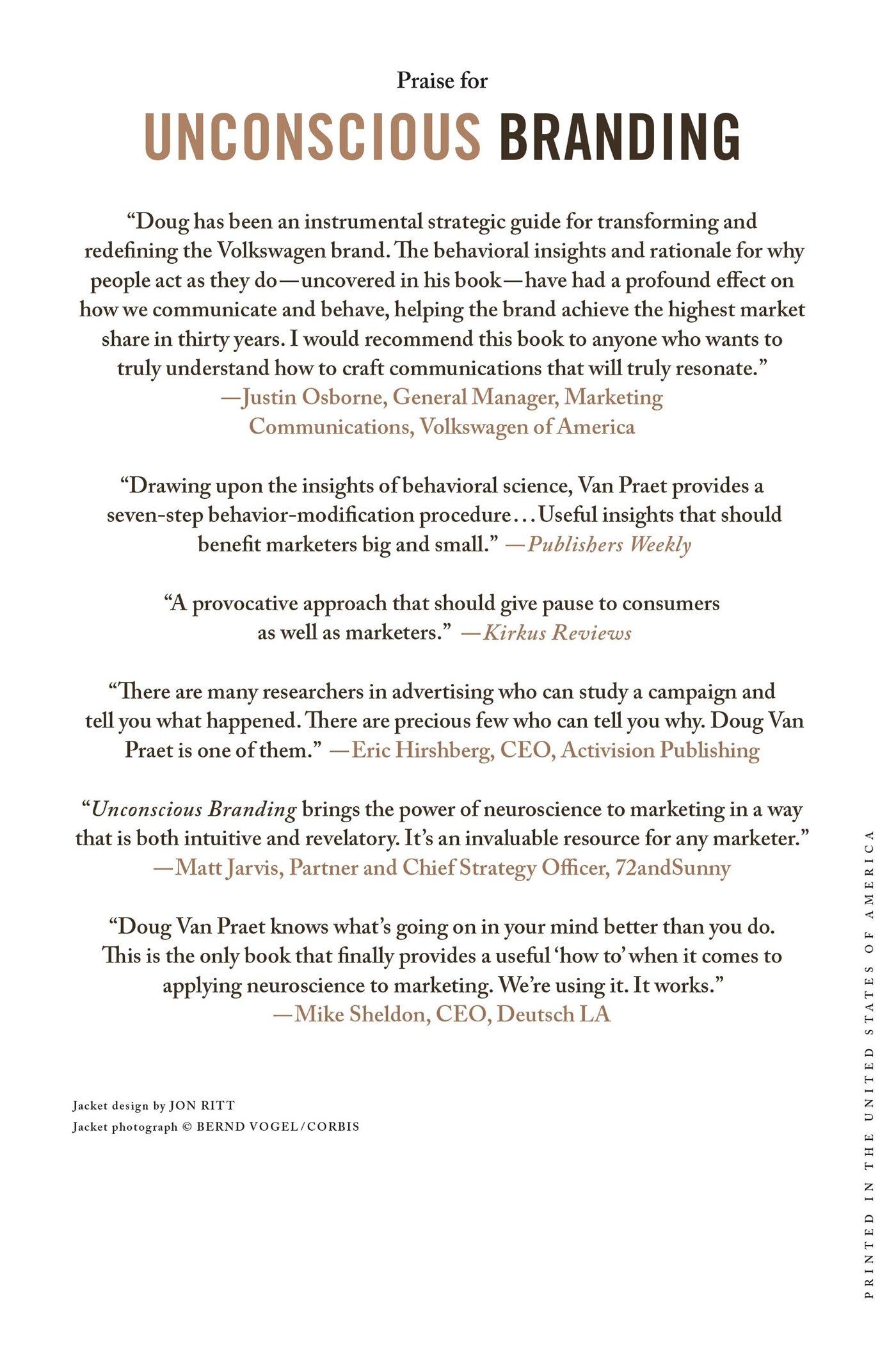Unconscious Branding: How Neuroscience Can Empower (and Inspire) Marketing:  Amazon: Douglas Van Praet: 9780230341791: Books