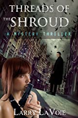 Threads of the Shroud: A Mystery Thriller Paperback