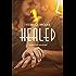 Healed (Forgiven Series Book 3)
