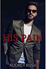 His Pain (The Afterglow Book 3) Kindle Edition
