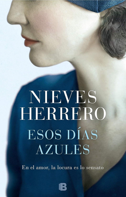 Esos días azules eBook: Herrero, Nieves: Amazon.es: Tienda Kindle