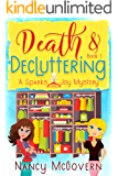 Death & Decluttering: A Good, Clean Cozy Mystery (Sparks & Joy Book 1)