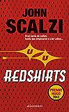 Redshirts: Premio Hugo 2013 (Volumen independiente)