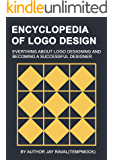 Encyclopedia of logo design: Learn how to become successful logo designer (English Edition)