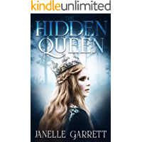 The Hidden Queen: A historical fiction and fantasy story (The Rodasia Chronicles Book 1)