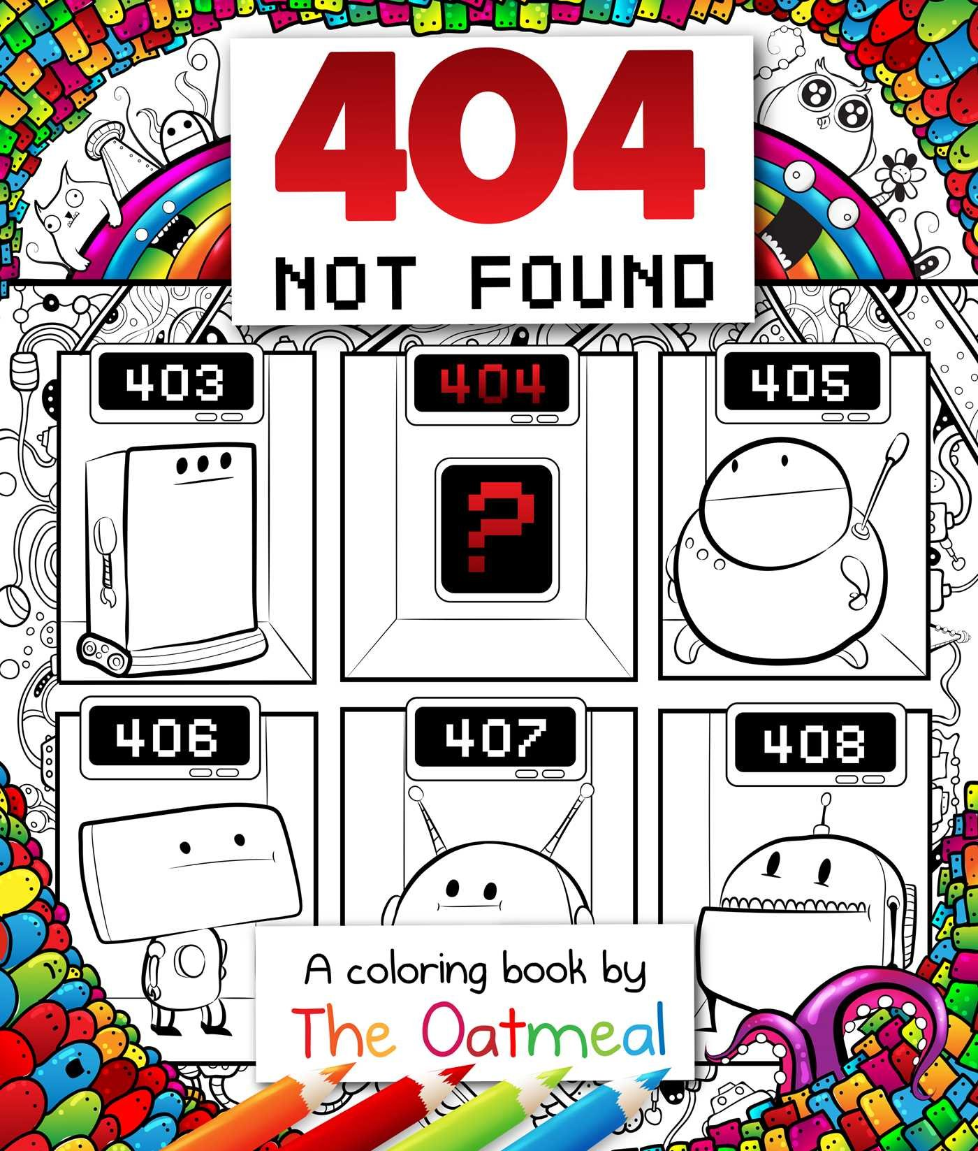 404 Not Found A Coloring Book By The Oatmeal Amazonca Matthew Inman Books