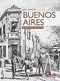 Buenos Aires. Ritratto di una città