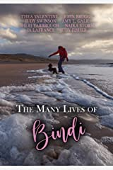 The Many Lives of Bindi: A Charity Anthology Kindle Edition