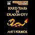 Hard Times in Dragon City (Shotguns & Sorcery Book 1)