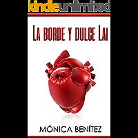 La borde y dulce Lai: colección EyL Libro 1 (Spanish Edition) book cover