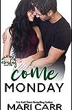 Come Monday (Wild Irish Book 1)