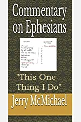 """Commentary on Ephesians: """"This One Thing I Do"""" (12 Volumes of the Expanded Learn Christ Commentaries Book 8) Kindle Edition"""