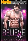 Believe Me: Love In New York Book 2