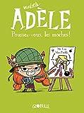 Mortelle Adèle. Poussez-vous les moches (T5)