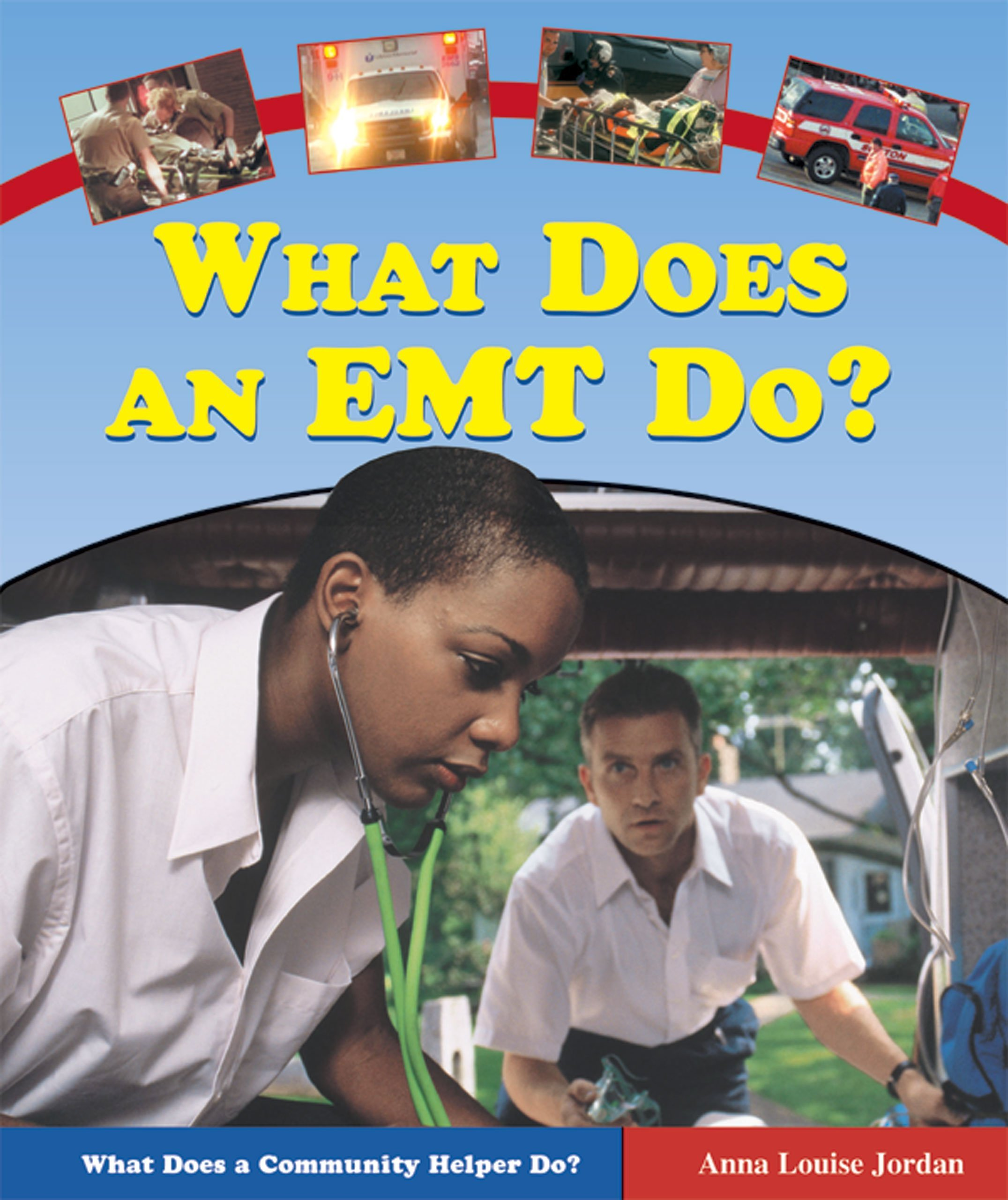 Download What Does An Emt Do? (What Does A Community Helper Do?) pdf epub
