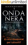 Onda Nera (Blackwave Series Vol. 1)