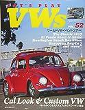LET'S PLAY VWs(レッツプレイフォルクスワーゲン) Vol.52 (NEKO MOOK)