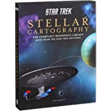 Star Trek: Stellar Cartography: The Starfleet Reference Library Maps from the Star Trek Universe