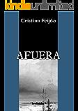 Afuera (Spanish Edition)