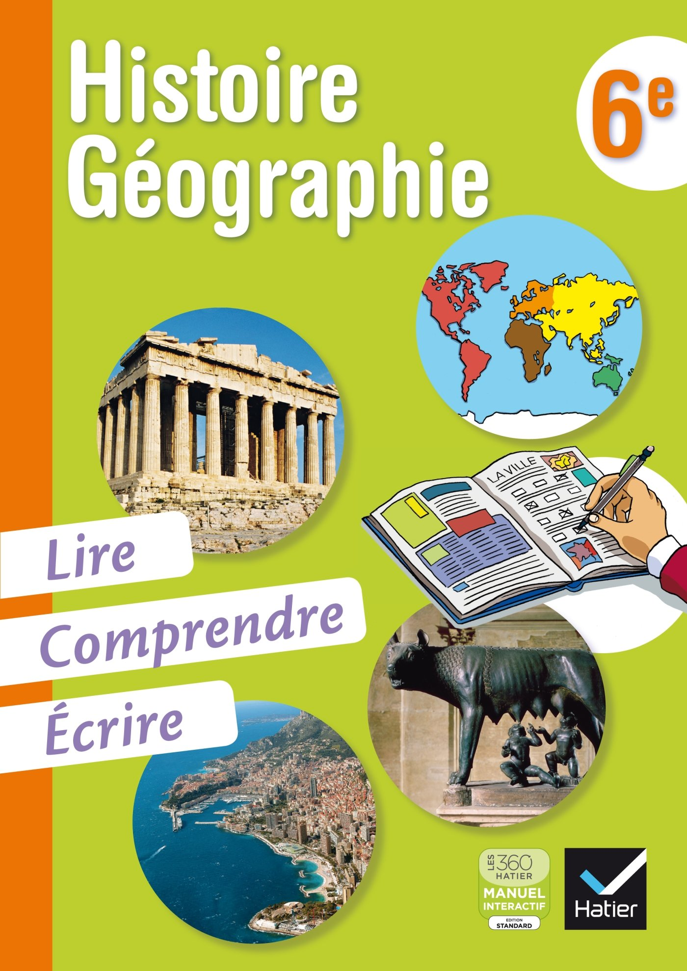 Histoire Geographie 6e Lire Comprendre Ecrire Ed 2013