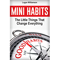 Mini Habits: The Little Things That Change Everything (English Edition)