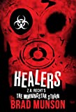 Healers: A Morningstar Strain Novel (Z.A. Recht's Morningstar Strain)