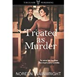 Treated as Murder: Edith Horton Mysteries: #1