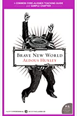 A Teacher's Guide to Brave New World: Common-Core Aligned Teacher Materials and a Sample Chapter Kindle Edition