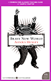 A Teacher's Guide to Brave New World: Common-Core Aligned Teacher Materials and a Sample Chapter