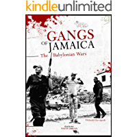 Gangs of Jamaica - The Babylonian Wars. (Jamaica Insula Book 6)