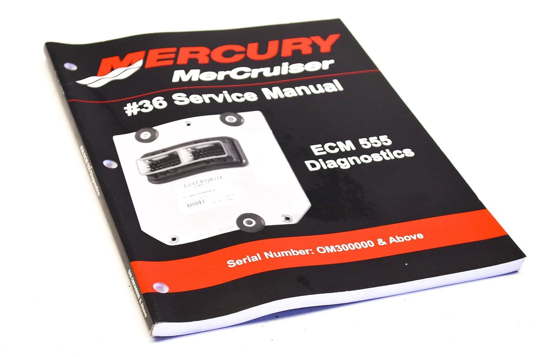 Amazon.com: Mercury 90-864573001 Service Manual #36 ECM 555 Diagnostics QTY  1: Automotive