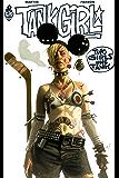 Tank Girl : 2 Girls 1 Tank (Label 619) (French Edition)