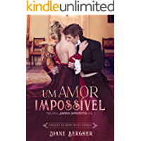Um Amor Impossível (Amores Imperfeitos Livro 3)