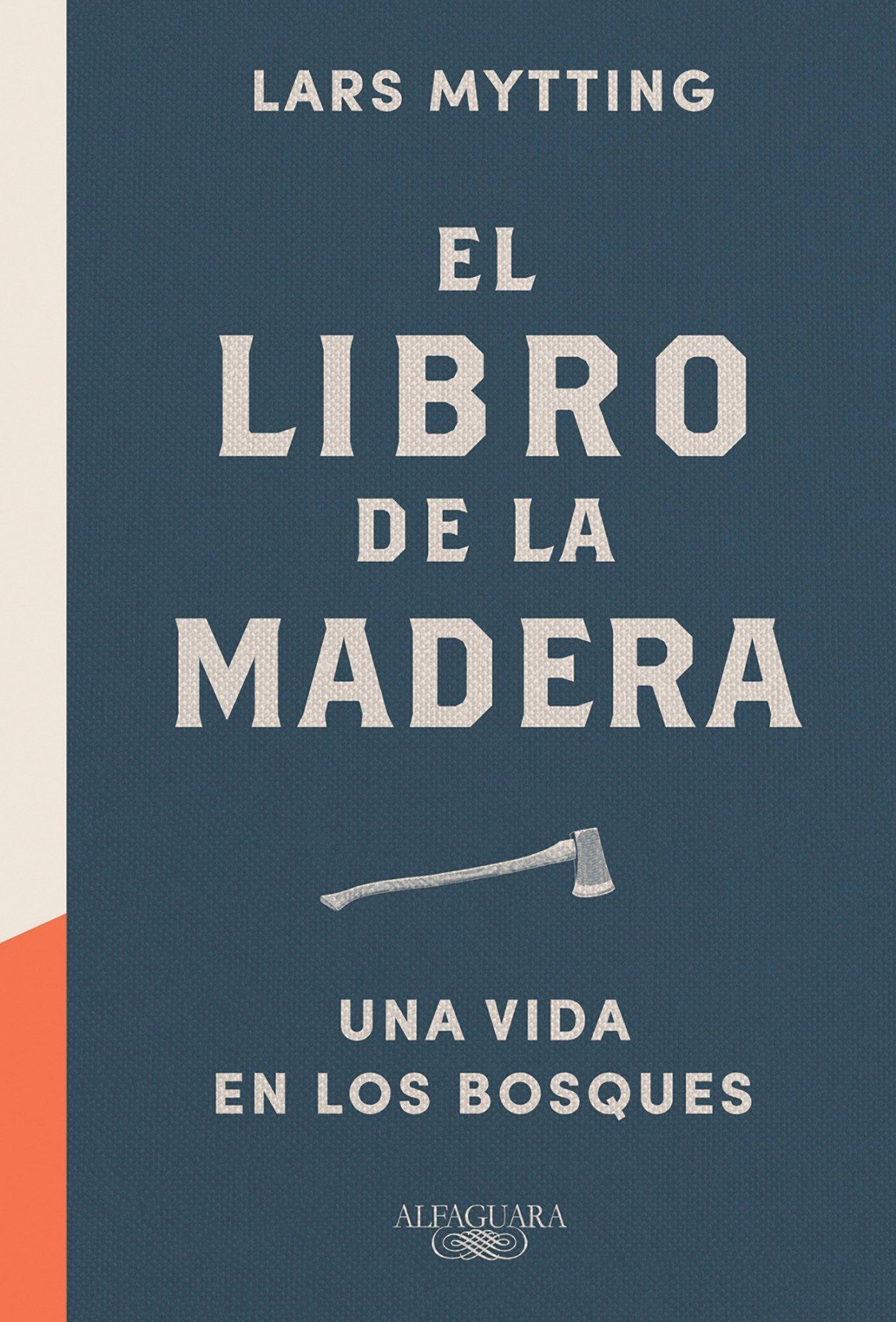 El libro de la madera: Una vida en los bosques FUERA ...