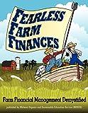Fearless Farm Finances: Farm Financial Management Demystified