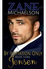 Jensen: By Invitation Only: Book Three Kindle Edition