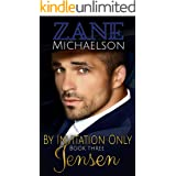 Jensen: By Invitation Only: Book Three: An Erotic Adventure