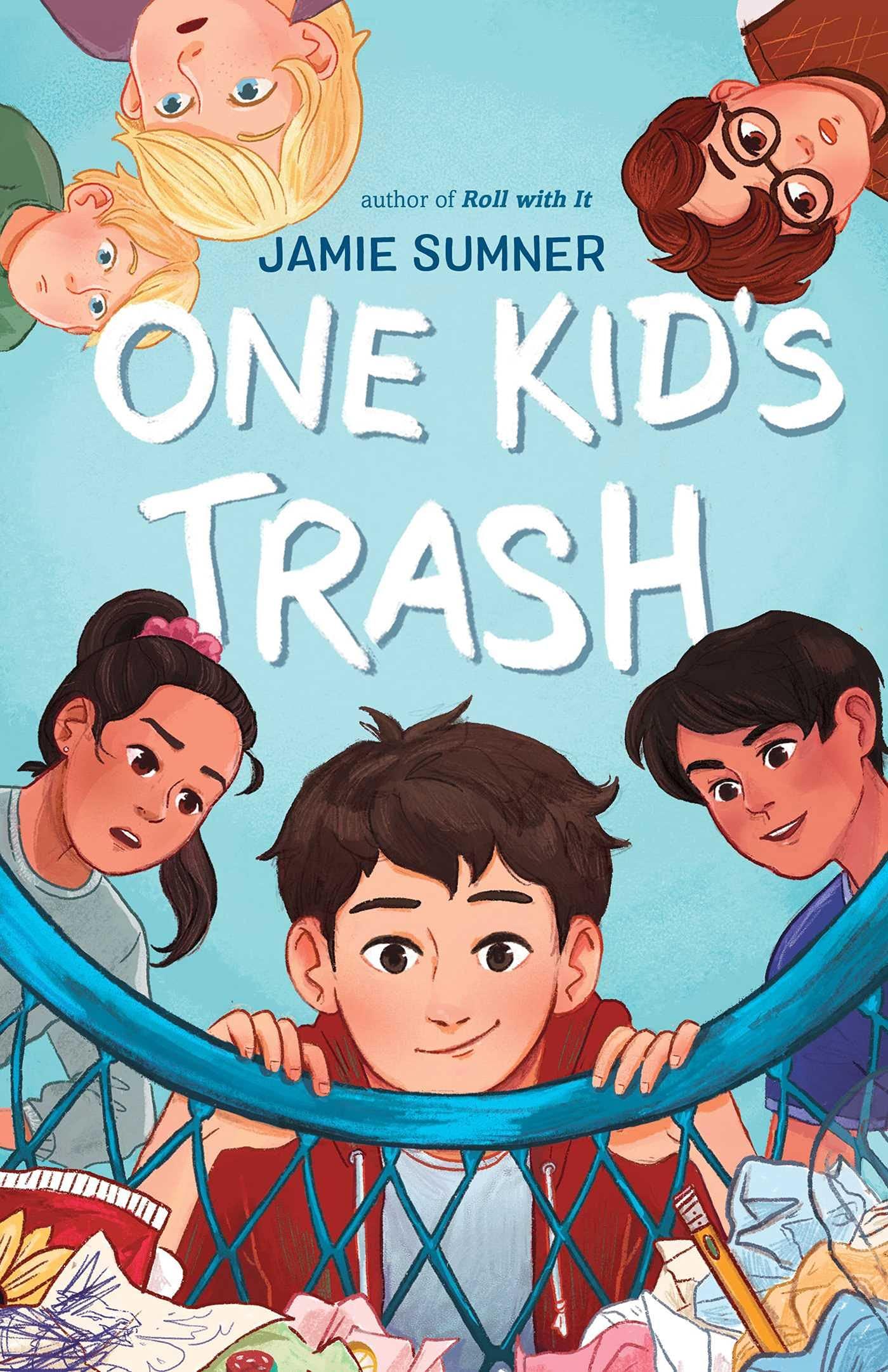 One Kid's Trash: Sumner, Jamie: 9781534457034: Amazon.com: Books
