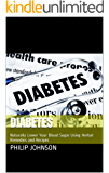 Diabetes: Naturally Lower Your Blood Sugar Using Herbal Remedies and Recipes