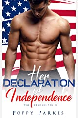 Her Declaration of Independence (The Fireworks Series) Kindle Edition