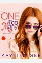 One Too Many (A Riley Sisters Story Book 1) Kindle Edition