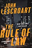 The Rule of Law: A Novel
