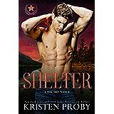 Shelter: A Big Sky Novel (Heroes of Big Sky Book 2)